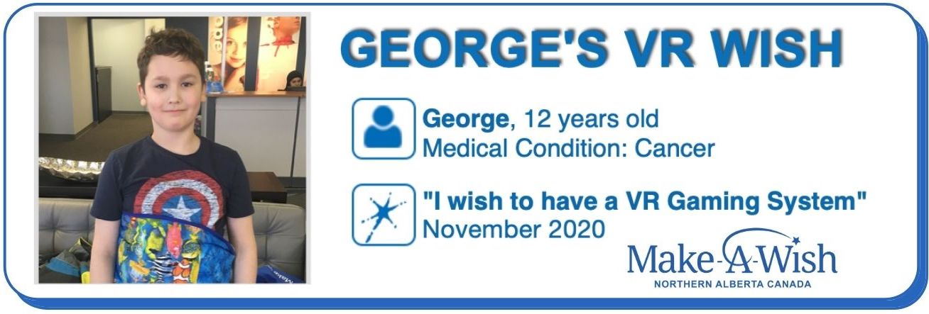George's Make-A-Wish VR Gaming System, Dwight Streu's newsletter Feb 021
